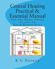 Central Heating Practical & Essential Manual
