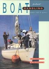 Boat Handling Under Sail & Power