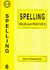 Daughtrey, S: Spelling Rules and Practice