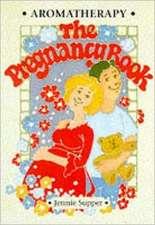 Aromatherapy - The Pregnancy Book