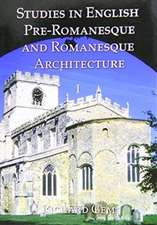 Studies in English Pre-Romanesque and Romanesque Architecture Volumes I and II