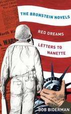 The Bronstein Novels:  Red Dreams and Letters to Nanette