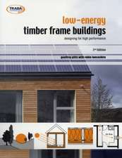 Low Energy Timber Frame Buildings