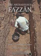 The Archaeology of Fazzan, Volume 3:  Excavations of C.M. Daniels
