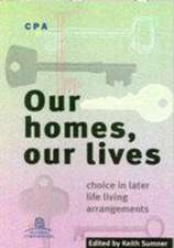 Our Homes, Our Lives