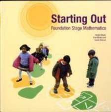 Starting Out: Foundation Stage Mathematics