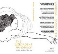 The Decadent Handbook:  For the Modern Libertine