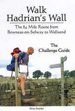 Smailes, B: Walk Hadrian's Wall