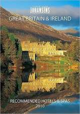 Conde' Nast Johansens Great Britain & Ireland: Recommended Hotels & Spas