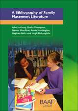 A Bibliography Of Family Placement Literature: A Guide to Publications on Children, Parents and Carers