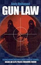Gun Law: Fighting Britain's Deadliest Gangs