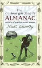 Edworthy, N: The Curious Gardener's Almanac
