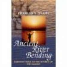 Ancient River Bending