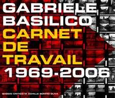 Gabriele Basilico: Workbook 1968-2006