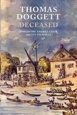 Thomas Doggett Deceased