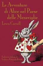 Le Avventure Di Alice Nel Paese Delle Meraviglie:  A Political Parody Based on Lewis Carroll's Wonderland