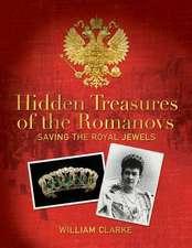 Hidden Treasures of the Romanovs