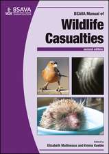 BSAVA Manual of Wildlife Casualties