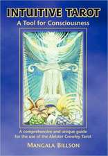 Intuitive Tarot:  The Dawning Epoch