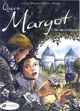 Queen Margot Vol.1: The Age Of Innocence