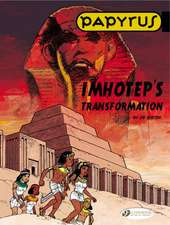 Papyrus Vol.2: Imhotep's Transformation