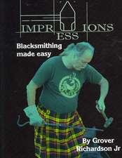 Impressions. Blacksmithing Made Easy