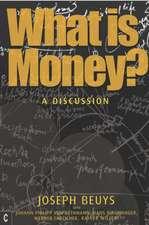 What Is Money?:  A Discussion with Johann Philipp Von Bethmann, Hans Binswanger, Wener Ehrlicher and Rainer Willert