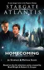 STARGATE ATLANTIS Homecoming (Legacy book 1)