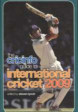 Lynch, S: The Cricinfo Guide to International Cricket 2009