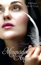Blue Bloods 05. Misguided Angels