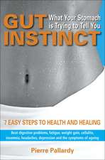 Pallardy, P: Gut Instinct: What Your Stomach is Trying to Te