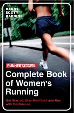 Runner's World: The Complete Book of Women's Running