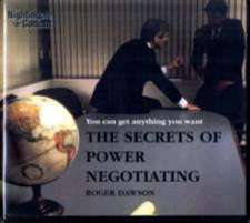 The Secrets of Power Negotiating