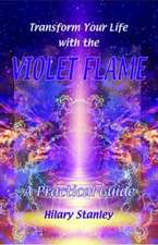 Transform Your Life with the Violet Flame:  Explorations of Prayer in Durham Cathedral