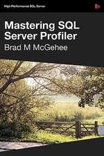 Mastering SQL Server Profiler