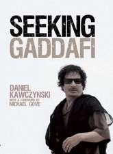 Seeking Gaddafi