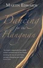 Dancing for the Hangman