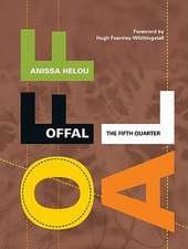 Offal: The Fifth Quarter
