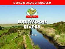 Earle, J: A Boot Up Dartmoor Rivers