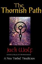 Thornish Path: A Neo-Tribal Tradition