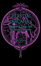 Celestial Arcana: Precession, Tarot & the Secret Doctrine