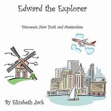 Edward the Explorer - Discovers New York and Amsterdam