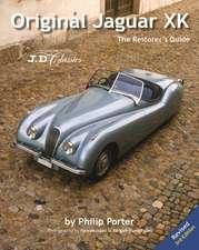Original Jaguar Xk:  The Restorer's Guide