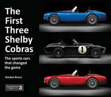The First Three Shelby Cobras