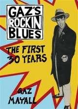 Mayall, G: Gaz's Rockin' Blues