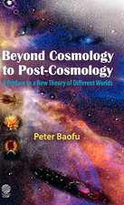 Beyond Cosmology to Post-Cosmology