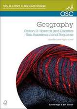 IB Geography Option D- Hazards & Disasters: Risk Assessment & Response