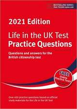 Life in the UK Test: Practice Questions 2021
