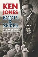 Ken Jones: Boots and Spikes