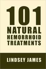 101 Natural Hemorrhoid Treatments